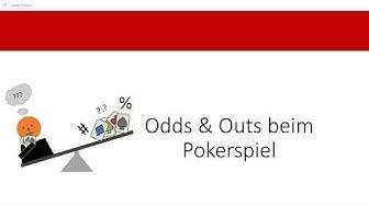Odds und Outs beim Pokerspiel (Erklärung und Anwendung von Odds, Outs und Pot Odds beim Pokern)