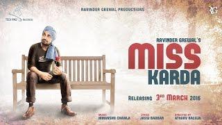MISS KARDA   RAVINDER GREWAL   Latest Punjabi Songs 2016
