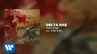 Delta Rae - After It All [Official Audio]