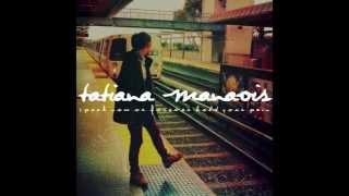 understand---tatiana-manaois