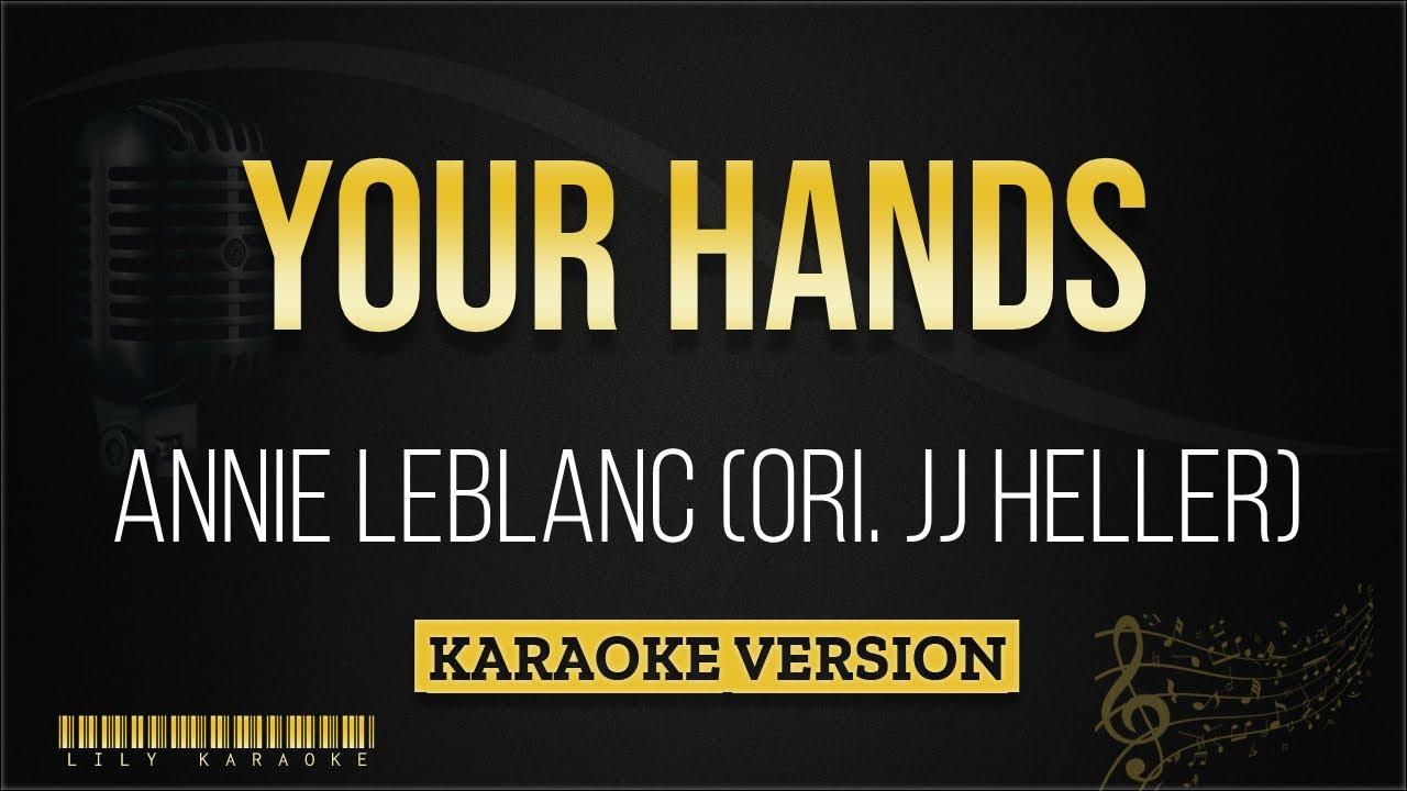 Annie Leblanc Ori Jj Heller Your Hands Karaoke Version Youtube It's time to do the hokey pokey! annie leblanc ori jj heller your hands karaoke version