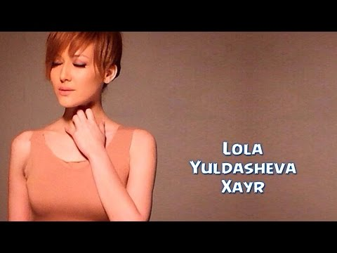 Lola Yuldasheva - Hayr (Official music video)