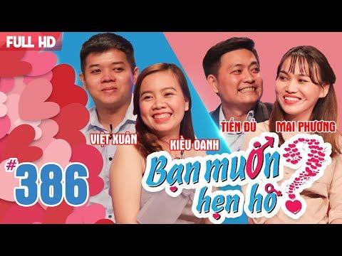 WANNA DATE| EP 386 UNCUT| Viet Xuan - Kieu Oanh| Tien Du - Mai Phuong | 210518 💖