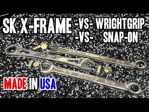 SK Tools X-Frame -VS- WrightGRIP -VS- Snap-on Flank Drive Plus - MADE IN USA