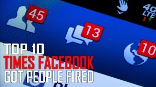 Top 10 Facebook Posts that Got People Fired