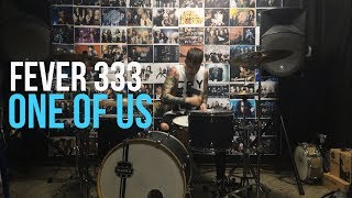 ONE OF US - FEVER 333 -  DRUM COVER