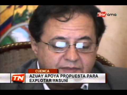 Azuay apoya propuesta para explotar Yasuní