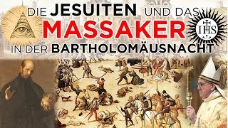 Die Jesuiten und das Massaker in der Bartholomäusnacht