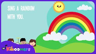 I Can Sing a Rainbow | Rainbow Song | Song Lyrics | Children Song | The Kiboomers
