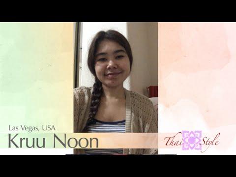 Thai Teacher : Kruu Noon (Las Vegas, USA)