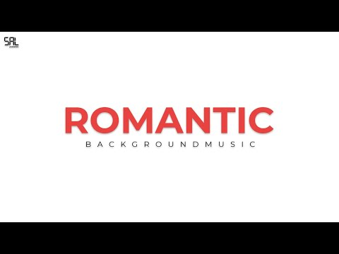 Romantic Background Music