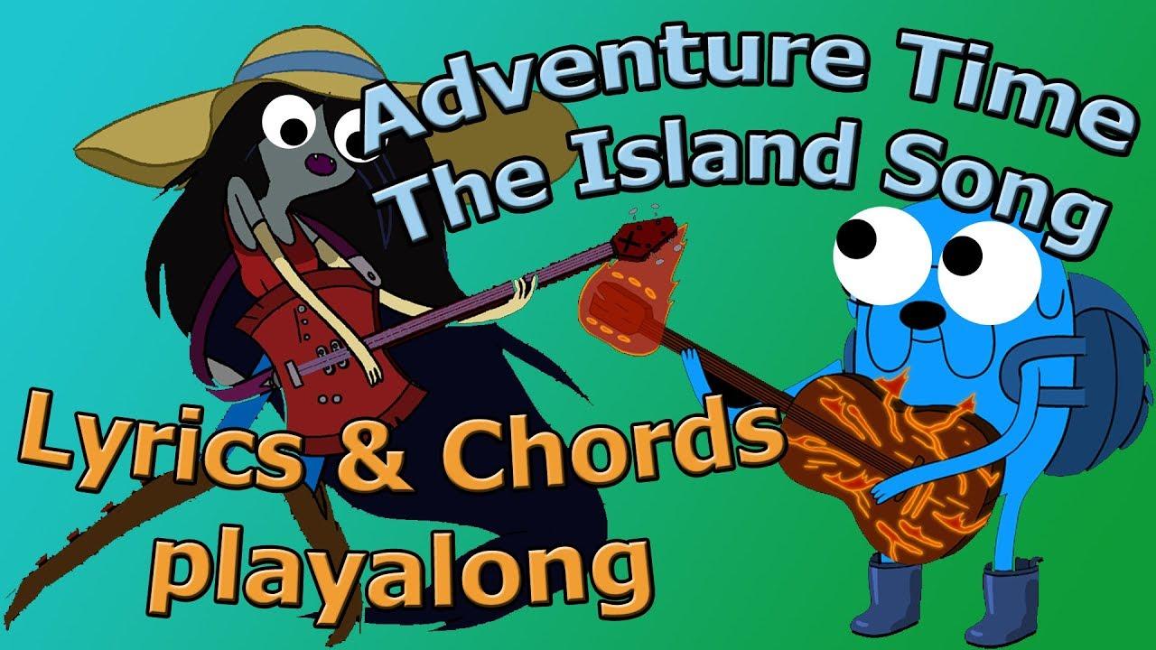 The Island Song Adventure Time Ending Theme Lyrics