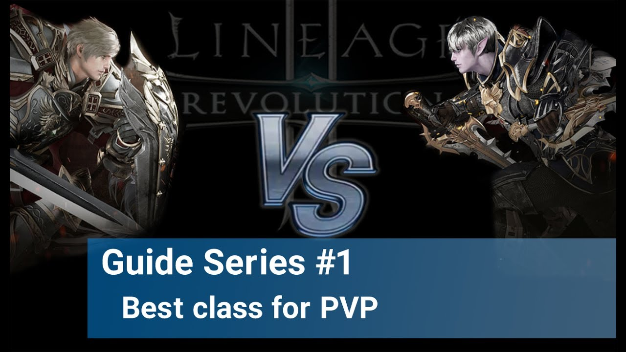 Wow Best Pvp Class 2020 Lineage 2 Revolution   Best PVP class   YouTube