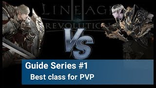 Lineage 2 Revolution - Best PVP class