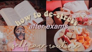 self care routine  how to de-stress