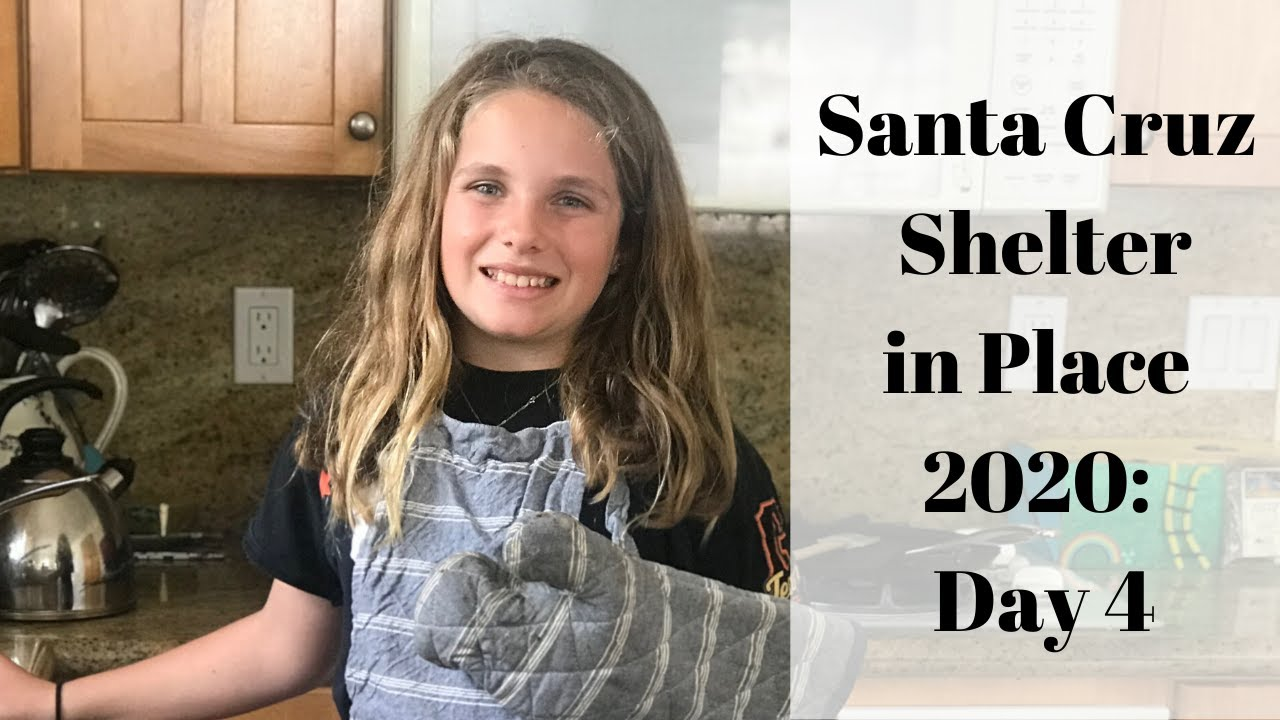 Santa Cruz Shelter in Place 2020: Day 4