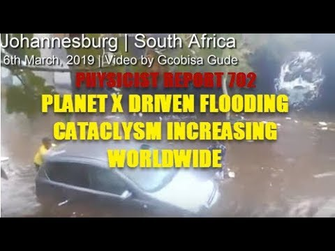 702: Planet X driven flooding cataclysm increasing worldwide