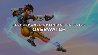 Overwatch - How to Reduce Lag and Boost & Improve Performance
