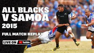 FULL MATCH | All Blacks v Samoa 2015