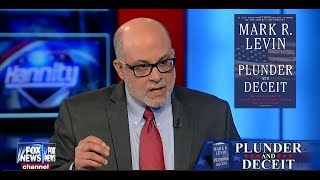• Mark Levin • Plunder and Deceit • Hannity • 8/3/15 •