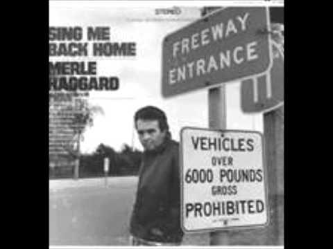 Sing Me Back Home, Merle Haggard