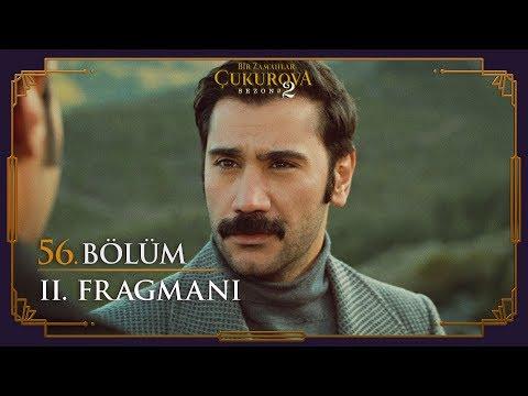 Bir Zamanlar Çukurova 56. Bölüm 2. Fragman