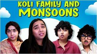 Koli Family And Monsoons | MostlySane
