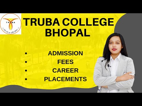 Truba College Bhopal | Cut Off | Course | Admission | Placement | Fee Structure |