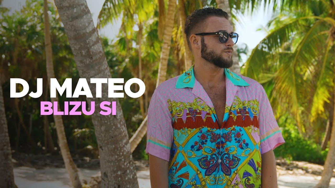 Download DJ MATEO - BLIZU SI (OFFICIAL VIDEO)
