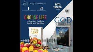 God Meets the World and Choose Life by Batya Shemesh Podcast with Kurt Part 1