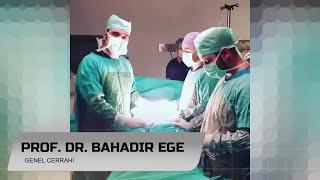 Kolon Kanseri - Prof. Dr. Bahadır Ege