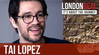 Tai Lopez - How To Become Great - PART 1/2 | London Real