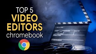 Top 5 Best Free Video Editors for Chromebook (2020)