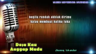 Download Dosa Kau Anggap Madu Karaoke Tanpa Vokal