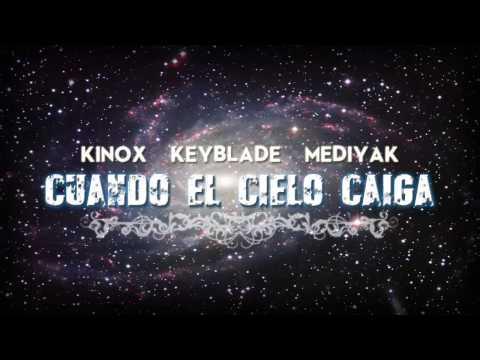 kinox,-keyblade-y-mediyak---cuando-el-cielo-se-caiga