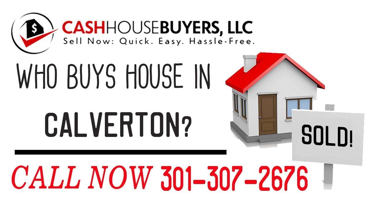 Who Buys Houses Calverton MD   Call 301 307 2676   We Buy Houses Company Calverton MD