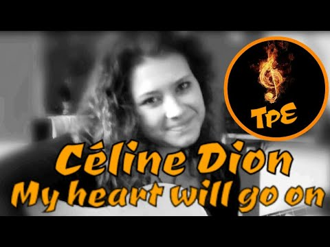 """Céline Dion """"my Heart Will Go On"""" Reprise Elise"""