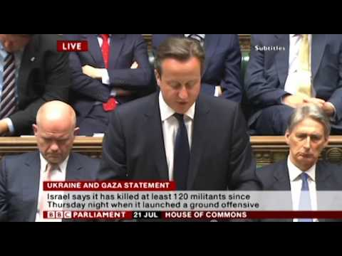 David Cameron on Israel-Gaza Conflict - House of Commons (Monday 21st July 2014)