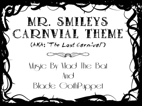 """Mr. Smiley's Carnival Theme"" (A Creepy Carnival Theme Song)"