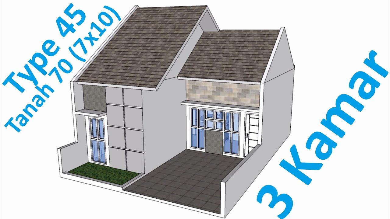 Desain Rumah Type 45 3 Kamar Tanah 70 7x10 Lantai 1 Carport Luas Youtube