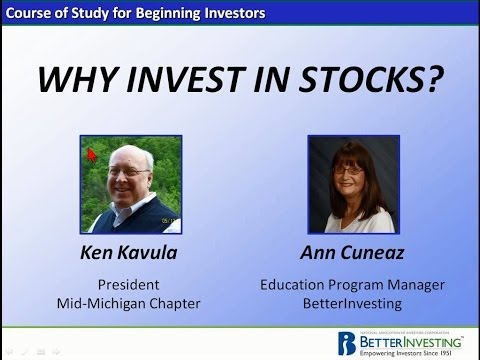 Better Investing: Why Invest in Stocks?