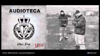 Unu, Doi - Multi care vor feat. Freakadadisk (prod. Fanas)