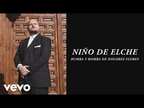 Niño de Elche - Rumba y Bomba de Dolores Flores (Audio)