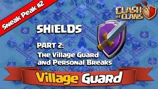 Clash of Clans - Sneak Peek #2 - Village Guard [Town Hall 11 Update]