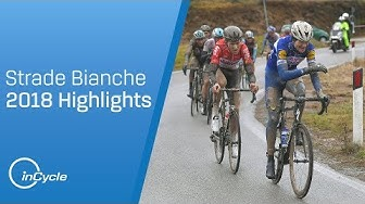 Strade Bianche 2018 | Men's Highlights | inCycle