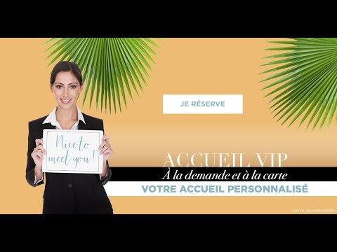 Service Accueil VIP - Aéroport Nice Côte d'Azur