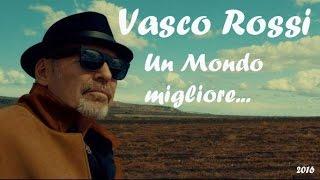 Vasco Rossi Un giorno migliore 2016