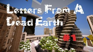 Minecraft Adventure : Letters From a Dead Earth - Episode 1