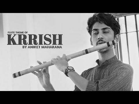 Krrish Flute Theme By Aniket Maharana