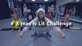 D.S.QUEENS # X-mas is Lit Challenge (starteted by Josh Killacky)